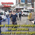 Ezine Belediyesi vatandaşa 10 bin ücretsiz maske ve eldiven dağıttı